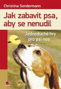Jak zabavit psa, aby se nenudil