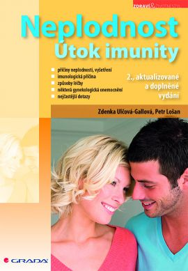 Neplodnost - Útok imunity - Ulčová–Gallová Zdenka - 14x21