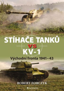 Stíhače tanků vs KV?1 - Forczyk Robert - 17x24