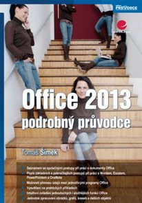 Office 2013 - podrobný průvodce