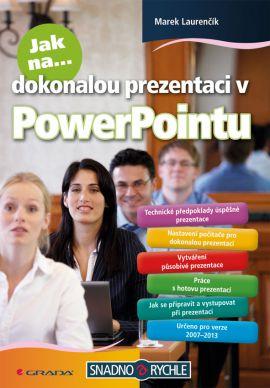 Jak na dokonalou prezentaci v PowerPointu - Laurenčík Marek - 14x21