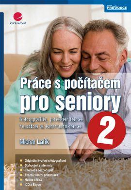 Práce s počítačem pro seniory 2 - Lalík Michal - 17x24