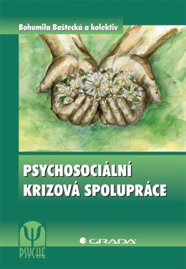 Psychosociální krizová spolupráce - Baštecká a kolektiv Bohumila - 17x24