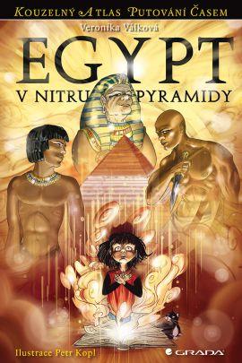Egypt V nitru pyramidy - Válková Veronika - 13x20
