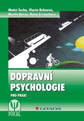 Dopravní psychologie - Šucha Matúš - 17x24 cm