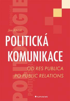 Politická komunikace - Křeček Jan - 14x21