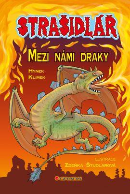 Strašidlář Mezi námi draky - Klimek Hynek - 17x25