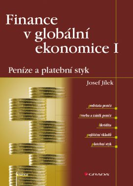 Finance v globální ekonomice I - Jílek Josef - 18x25