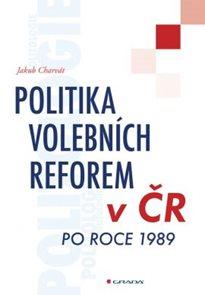 Politika volebních reforem v ČR po roce 1989