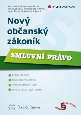 Nový občanský zákoník - Smluvní právo - Novotný Petr - 17x24