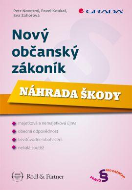 Nový občanský zákoník - Náhrada škody - Novotný Petr - 17x24