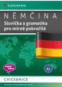 Němčina Slovíčka a gramatika pro mírně pokročilé A2