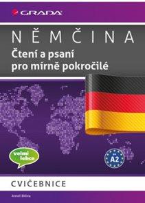 Němčina Čtení a psaní pro mírně pokročilé A2