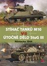 Stíhač tanků M10 vs útočné dělo Stug III
