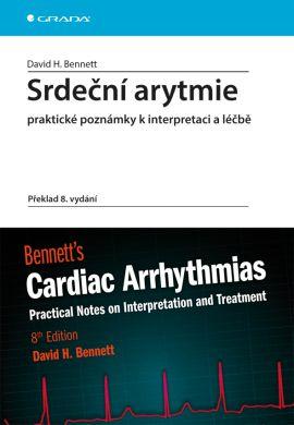 Srdeční arytmie praktické poznámky k interpretaci a léčbě - Bennett David H. - 17x24, Sleva 15%