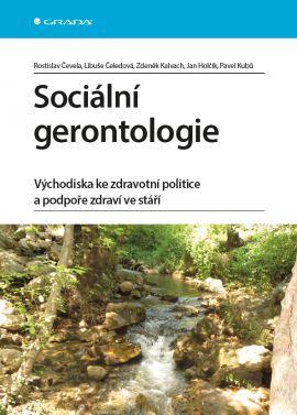 Sociální gerontologie - Čevela Rostislav - 14x21, Sleva 15%
