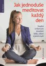 Jak jednoduše meditovat každý den