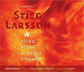 CD Dívka, která si hrála s ohněm - Larsson Stieg - 13x14