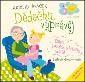 Dědečku, vyprávěj - Špaček Ladislav - 23x23