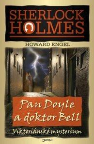 Sherlock Holmes Pan Doyle a doktor Bell