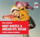 CD Hrdý Budžes a Oněgin byl Rusák