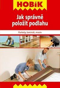 Hobík - Jak správně položit podlahu