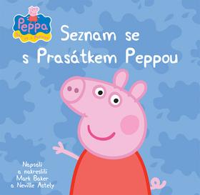 Prasátko Peppa Seznam se s Prasátkem Peppou