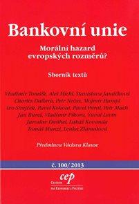 Bankovní unie Morální hazard evropských rozměrů?
