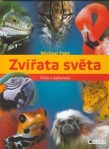 Zvířata světa - Fakta a zajímavosti