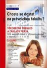 Chcete se dostat na právnickou fakultu ? 2. díl, 3. vydání