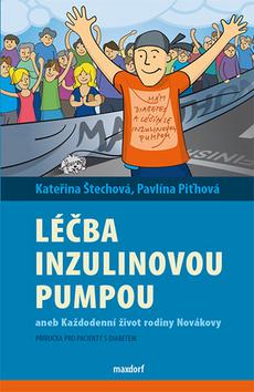 Léčba diabetu inzulinovou pumpou - Kateřina Štechová, Pavlína Piťhová - 13x20