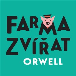 CD Farma zvířat - Orwell George - 13x14