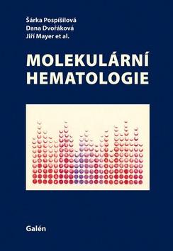 Molekulární hematologie - Šárka Pospíšilová, Dana Dvořáková - 20x29