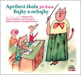 CD Aprílová škola Bajky nebajky - Žáček Jiří - 13x14