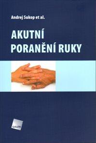 Akutní poranění ruky