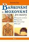 Baňkování a moxování pro maséry