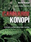 Konopí - Průvodce světem univerzální rostliny