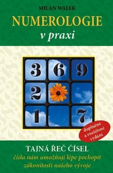 Numerologie v praxi - Milan Walek - 14x21