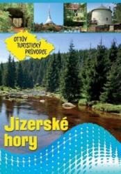 Jizerské hory Ottův turistický průvodce - 15x21