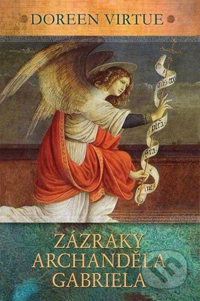 Zázraky archanděla Gabriela - Doreen Virtue - 14x22