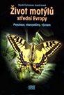Život motýlů střední Evropy