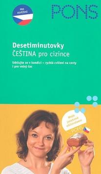 Desetiminutovky Čeština pro cizince - Hana Andrášová - 13x21