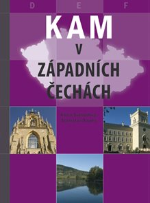 Kam - v západních Čechách