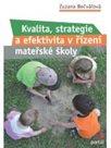Kvalita, strategie a efektivita řízení v mateřské škole
