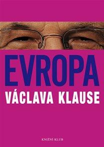 Evropa Václava Klause - 2. přeprac. vydání, v EMG 1. vyd.