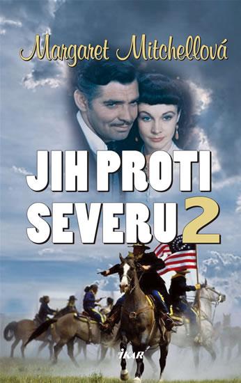 Jih proti Severu 2 - 2. vydání - Mitchellová Margaret - 15,6x23,4