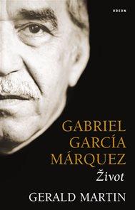 Gabriel García Márquez - Život