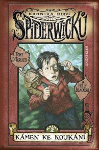 Kronika rodu Spiderwicků 2 - Kámen ke koukání