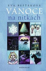 Vánoce na nitkách - Tajemné příběhy odjinud