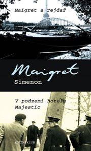 Maigret a rejdař, V podzemí hotelu Majestic